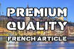 write a PREMIUM quality article in French for your blog or website