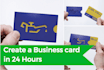 create a business card in 24 Hours