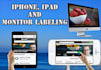 create Amazing Iphone Ipad Monitor Labelling
