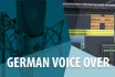 record a professional German Male Voiceover