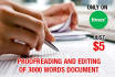 proofread and edit 3000 words document as fast as possible