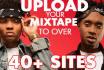 upload your mixtape to 40 plus sites