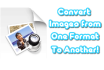 convert images photos pictures png jpeg any format