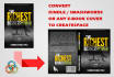 convert kindle, smashwords or any ebook cover to createspace