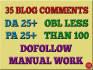 manually create 35 backlinks Da Pa plus 25 low obl