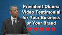create Barack Obama Video Testimonial for Your Business or Brand
