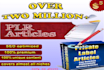 give over 2 million plr articles on different niches , ONLY Seller Offering This
