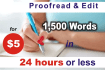 proofread and edit 1500 words within 24 hours or less