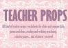 make All Kind of Teacher Props