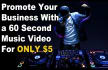 promote Your Business With a 60 Second Music Video