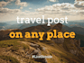 write an original travel article or blog on any destination