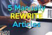 rewrite 5 articles fast