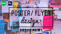 create an awesome flyer or poster