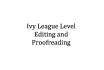 proofread and Edit up to 2500 Words at Ivy League Level
