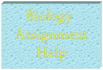help you with School or High School assignment in Biology