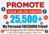 promote your website on my 25,500 personal friend Facebook page