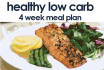 give you a 4 week low carb meal plan