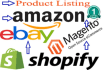 list your product on eBay,amazon,Shopify and other platforms