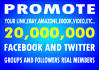 promote your business,website or anyiink to 20million social people