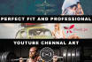 design a perfect fit YouTube Banner or Channel Art