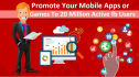 promote your play store, mobile app, game, website to 20 million social people