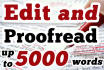 professionally proof read and edit your 5000 words Ebook