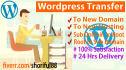 transfer Wordpress site To New Domain Hosting