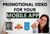 create a Promotional video for your Mobile App