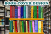 create the Perfect Book Cover for you