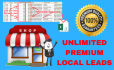 provide PREMIUM high quality local leads for your business