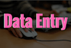 do data entry work for you in 12 hours