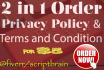 write a Privacy Policy AND Terms of Service for your website