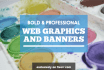 design your professional web banner in less than 24 hours