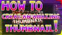 create 3 YouTube Thumbnails
