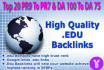 provide 20 Pr9 to Pr7 USA based High Authority Edu Backlinks