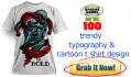 give 100 trendy typography and cartoon t shirt design for U