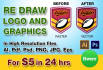 vectorize, Redraw, Trace any logo or picture  only 24hr