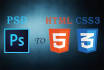convert your psd to HTML5 and CSS
