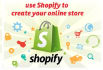setup a Complete Business in Shopify store with 50 Products
