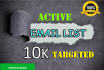 give Active niche Email listS 10K keyword base for you