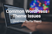 customize ,edit and fix issues in wordpress