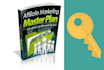 give you Affiliate Marketing Master Plan ebook