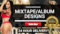 design 3 ALBUM or Mixtape Covers in 24 Hours