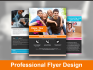 design a Professional and Eye catching Flyer Design