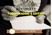 attentively proofread a 200 or 300 document for you
