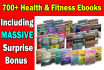 give you my 700 ebooks on health and fitness