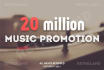 promote your music to 20million people 3days strait