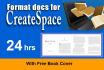 format for CreateSpace, give you free book cover