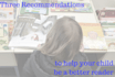 provide three recommendations to help your child be a better reader