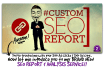 create a customized SEO report for any site